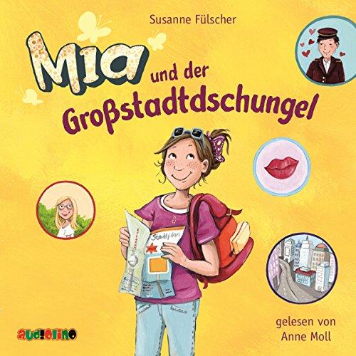 Mia und der Großstadtdschungel Titelbild