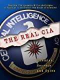 The Real CIA: Enemies, Secrets and Spies