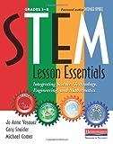 STEM Lesson Essentials, Grades 3...