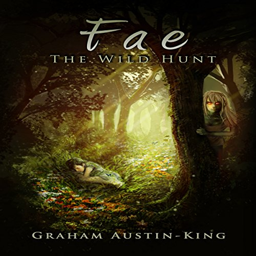 Fae - The Wild Hunt audiobook cover art