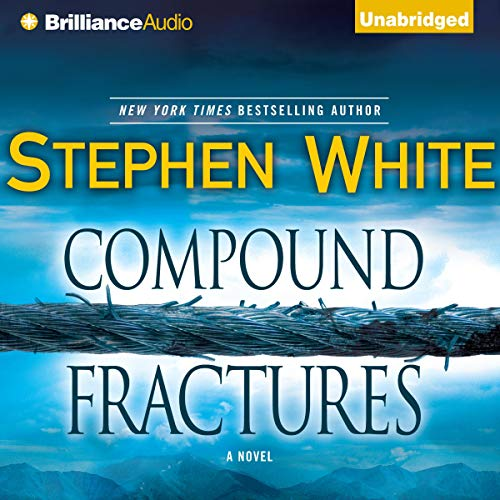 Compound Fractures Audiobook By Stephen White cover art