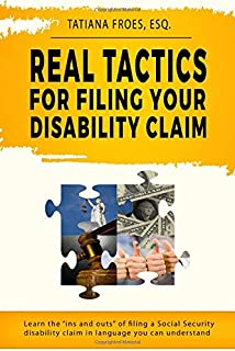 Real Tactics For Filing Your Disability Claim: Learn the