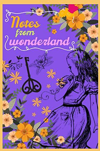 Notes from wonderland: alice in wonderland notebook journal, alice in wonderland school supplies,alice in wonderland stationery, gifts