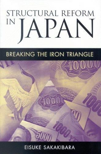 Structural Reform in Japan: Breaking the Iron Triangleの詳細を見る