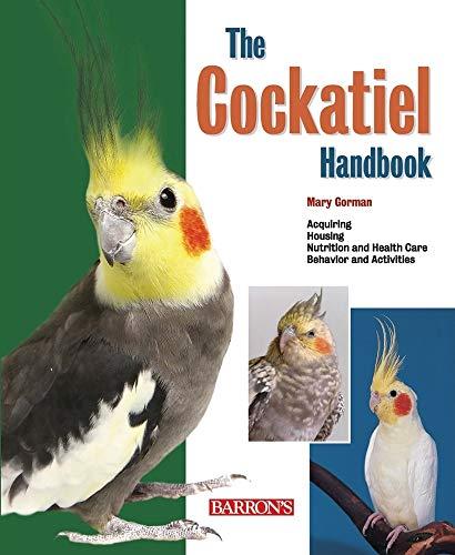 The Cockatiel Handbook (B.E.S. Pet Handbooks)