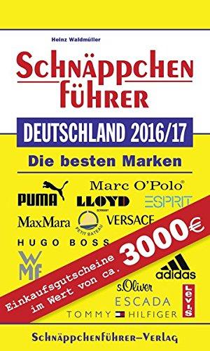 Schnäppchenführer Deutschland 2016/17: Mit Einkaufsgutscheinen im Wert von über 3.000 EURO