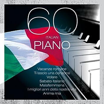 60 italian piano (Vacanze romane, Ti lascio una canzone, Volare, Sabato italiano, Malafemmena, I migliori anni della nostra vita, Anima mia)