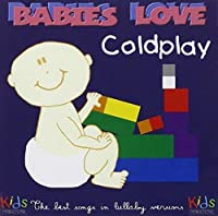 Babies Love: Coldplay