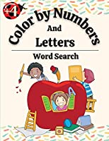 Color by Numbers And Letters, Word Search: Flowers with Animals in the Wild For Kids, An Adult Coloring Book with Fun, Easy, and Relaxing Coloring Pages (Color by Numbers And Letters, Word Search)