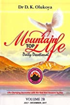 Mountain Top Life Daily Devotional Volume 2B: July - December 2017