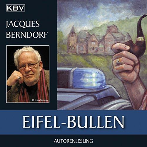 Eifel-Bullen (Eifel-Krimi: Ein Fall für Siggi Baumeister 21) Titelbild