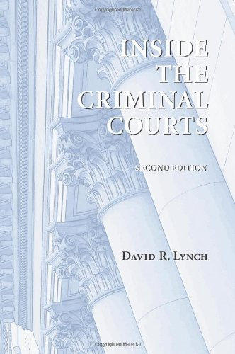 Inside the Criminal Courts
