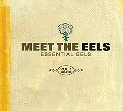 Meet The Eels: Essential Eels Vol. 1, 1996-2006