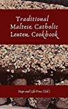 Traditional Maltese Catholic Lenten Cookbook