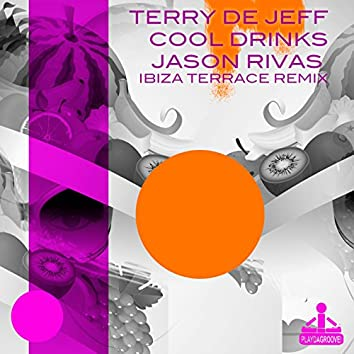 Cool Drinks (Jason Rivas Ibiza Terrace Remix)