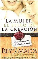 La Mujer, el sello de la creacion / Woman the Seal Of the Creation