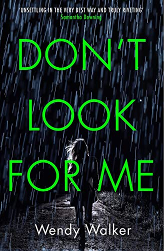 Don't Look For Me by [Wendy Walker]