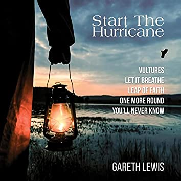 Start the Hurricane - EP