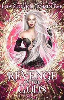 Revenge of The Gods (The Titan's Saga Book 3) by [Leia Stone, Jaymin Eve]