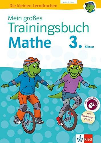 Mein großes Trainingsbuch Mathematik 3. Klasse: Buch mit Stickerbogen, zusätzlichen Online-Übungen und separatem Lösungsheft