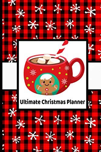 Ultimate Christmas Planner with Gingerbread Man Mug, Buffalo Plaid and Snowflakes: The Ultimate Organizer Christmas Planner | Christmas Planner ... Gifts, Christmas Dinner, and Activities
