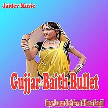 Gujjar Baith Bullet