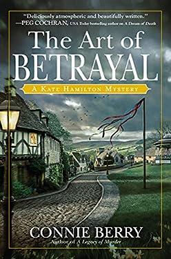 The Art of Betrayal: A Kate Hamilton Mystery