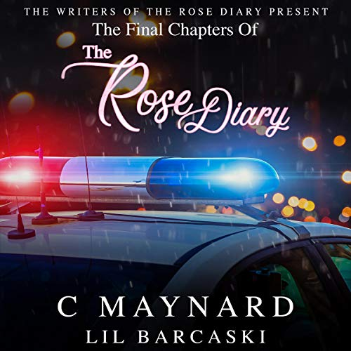 The Final Chapters of The Rose Diary audiobook cover art