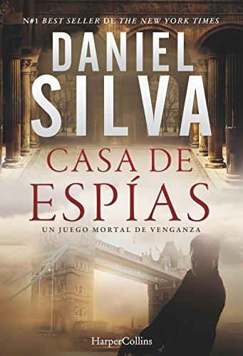 Casa de espías (Suspense / Thriller) de [Daniel Silva, VICTORIA HORRILLO LEDESMA]