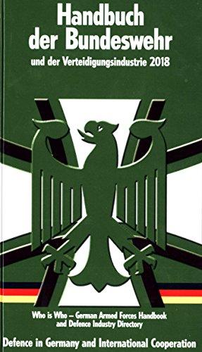 Handbuch der Bundeswehr und der Verteidigungsindustrie: 21. Ausgabe - 2018