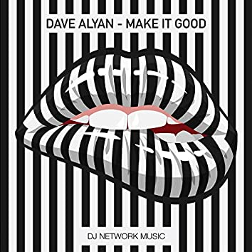 Make It Good (Extended Mix)