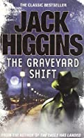Graveyard Shift by Jack Higgins(2012-01-01)
