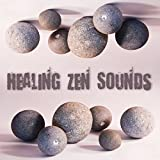 Healing Zen Sounds – Relaxing Music for Relief Stress, Reduce Anxiety, Positive Vibes, Calm of Mind, Rest