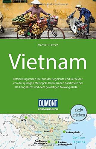 DuMont Reise-Handbuch Reiseführer Vietnam: mit Extra-Reisekarte