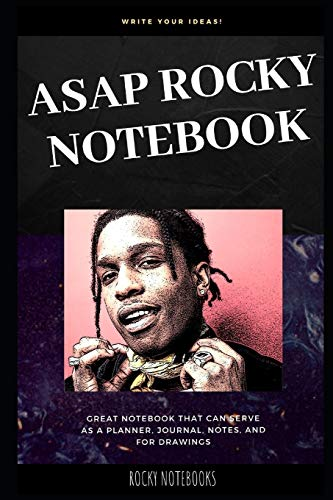 ASAP Rocky Notebook: Great Notebook for School or as a Diary, Lined With More than 100 Pages. Notebook that can serve as a Planner, Journal, Notes and for Drawings. (ASAP Rocky Notebooks, Band 0)