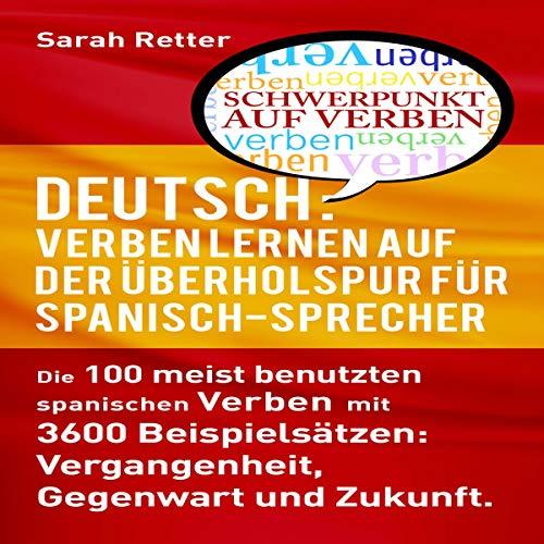 Deutsch: Verben Lernen Auf Der Überholspur Für Spanisch-Sprecher Titelbild
