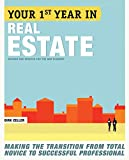 Real Estate Investing Books! - Your First Year in Real Estate, 2nd Ed.: Making the Transition from Total Novice to Successful Professional