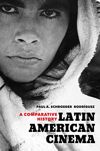 Latin American Cinema: A Comparative History