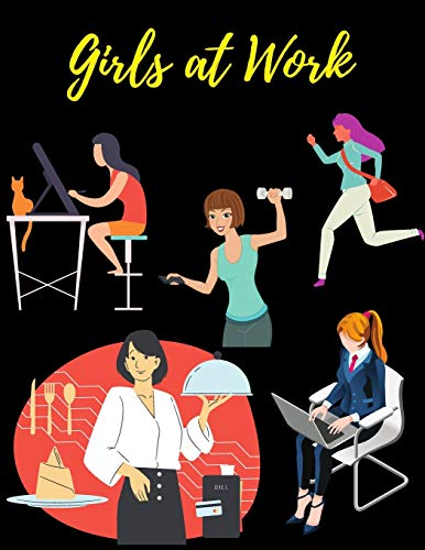 Girls at Work: Whimsy Girls at Work Coloring Book