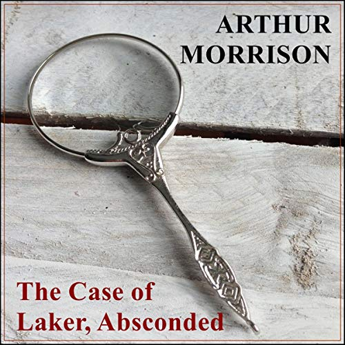 The Case of Laker, Absconded audiobook cover art
