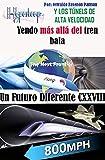 EL Hyperloop y los Túneles de alta veocidad : The Boring Compañy (Un Futuro...