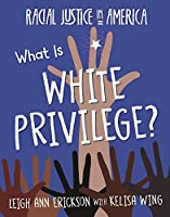 What Is White Privilege? (Racial Justice in America)