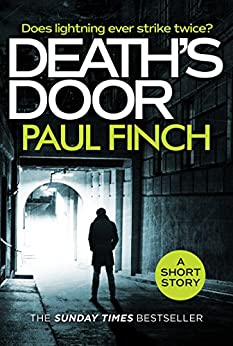 Death's Door: A gripping, free short story for crime thriller fans from the Sunday Times bestseller by [Paul Finch]