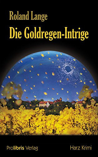 Die Goldregen-Intrige