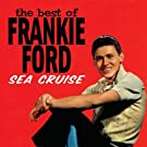 Sea Cruise: Very Best of Frankie Ford