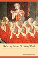 Gathering Leaves and Lifting Words: Histories of Buddhist Monastic Education in Laos and Thailand (Critical Dialogues in Southeast Asian Studies)