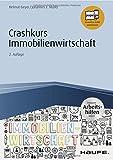 Crashkurs Immobilienwirtschaft - inkl. Arbeitshilfen online (Haufe Fachbuch) - Helmut Geyer