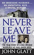 Best never leave me book Reviews