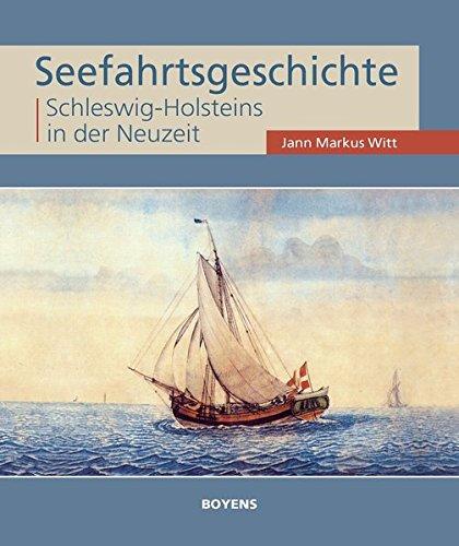 Seefahrtsgeschichte Schleswig-Holsteins in der Neuzeit