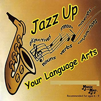 Jazz Up Your Language Arts